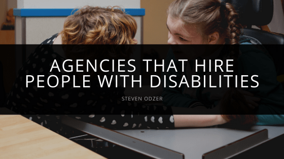 Steven Odzer - Agencies that Hire People with Disabilities