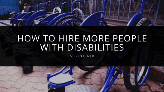 Steven Odzer - How to Hire More People with Disabilities