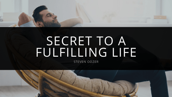 Steven Odzer - Secret to a Fulfilling Life
