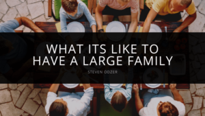 Steven Odzer - What its Like to Have a Large Family