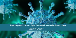 BuyLifeguard.com to Fight Coronavirus on the Front Lines